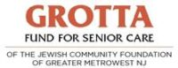 GROTTA FUND FOR SENIOR CARE